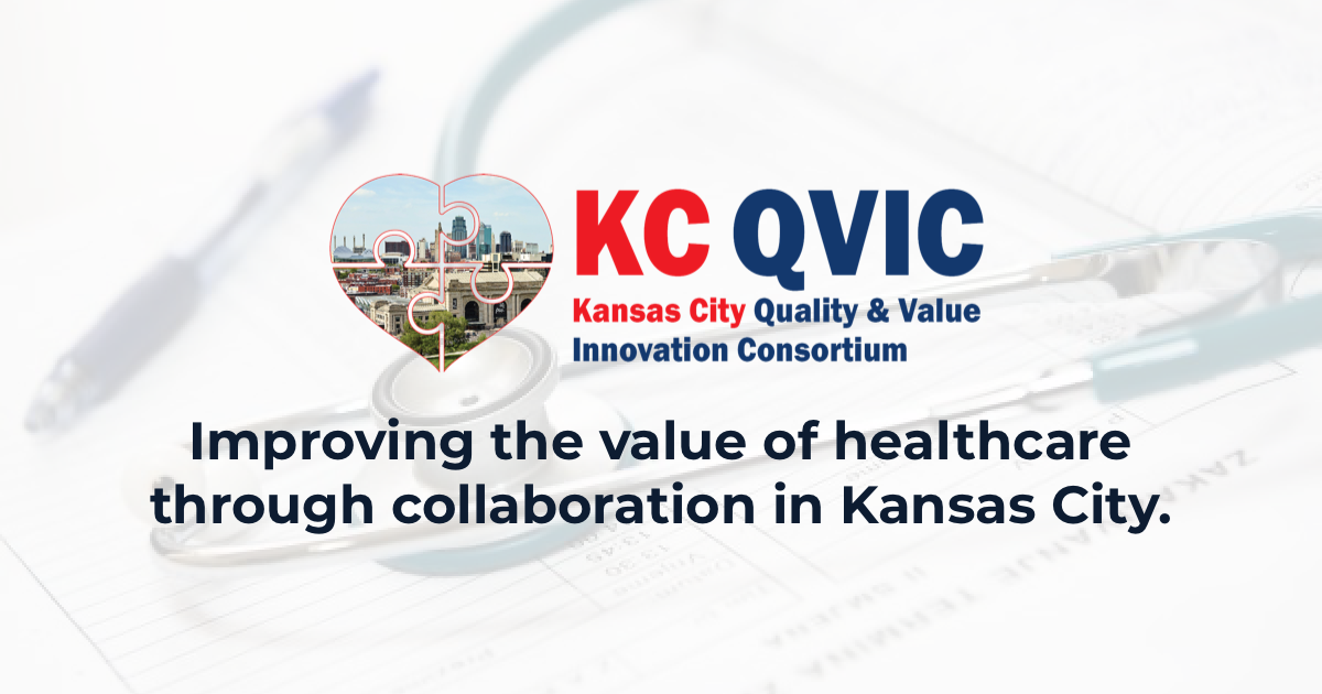 KC QVIC Receives Grant to Advance Value-Based Healthcare and Improve Patient Outcomes